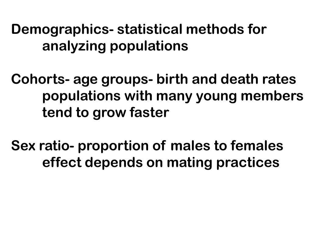 Demographics- statistical methods for