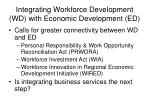 integrating workforce development wd with economic development ed