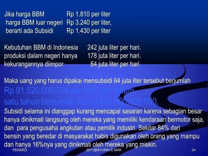 Jika harga BBM  Rp 1.810 per liter