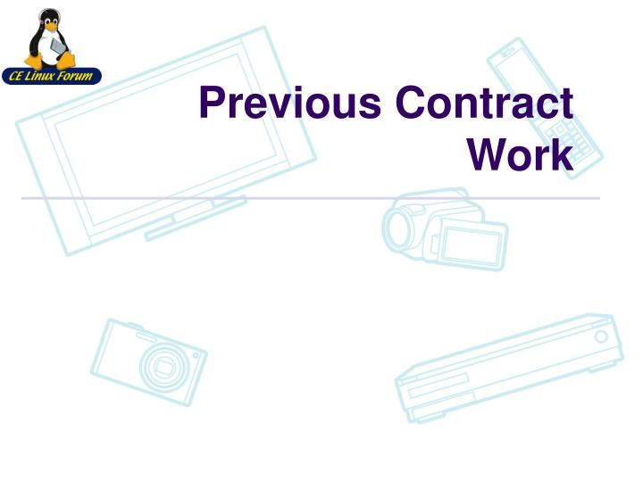 Previous contract work