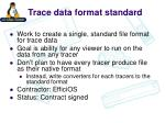 trace data format standard