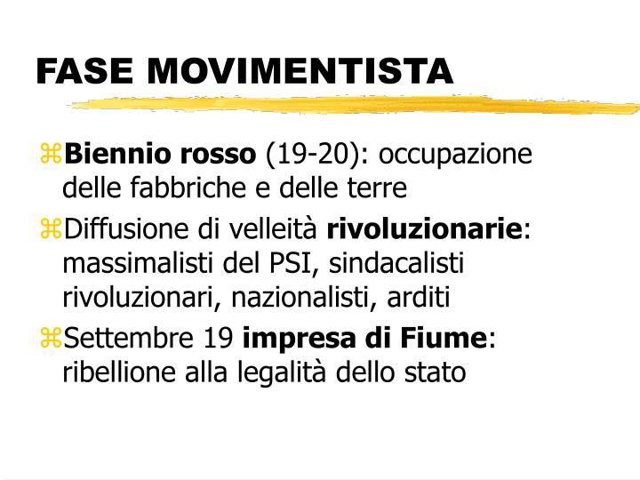 FASE MOVIMENTISTA