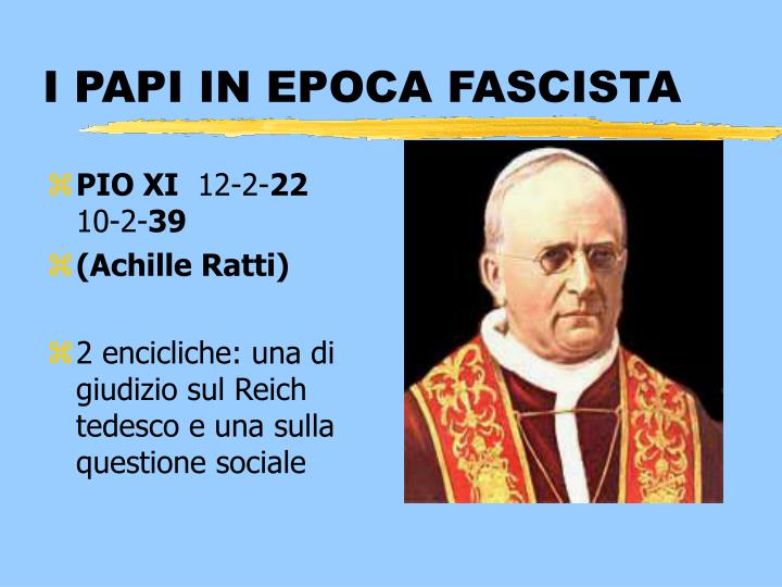 I PAPI IN EPOCA FASCISTA