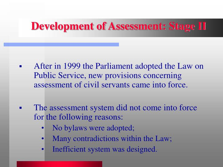 Development of Assessment: Stage II