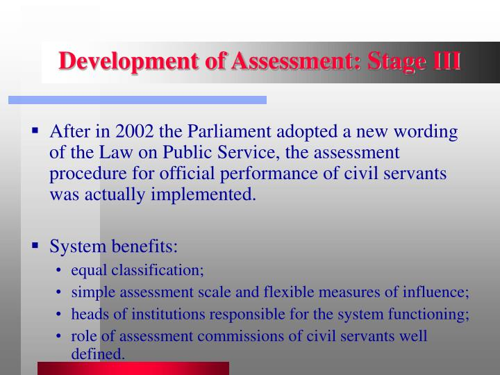 Development of Assessment: Stage III
