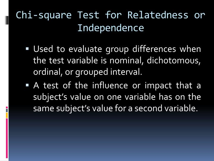 Chi-square Test for Relatedness or Independence
