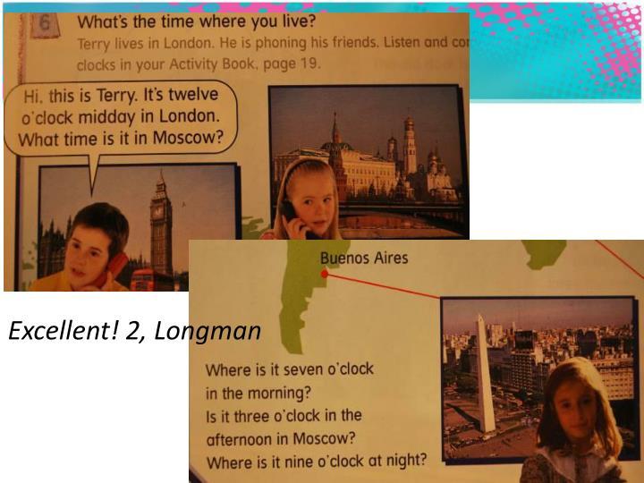 Excellent! 2, Longman