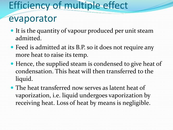 Efficiency of multiple effect evaporator