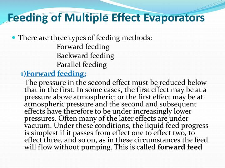 Feeding of Multiple Effect Evaporators