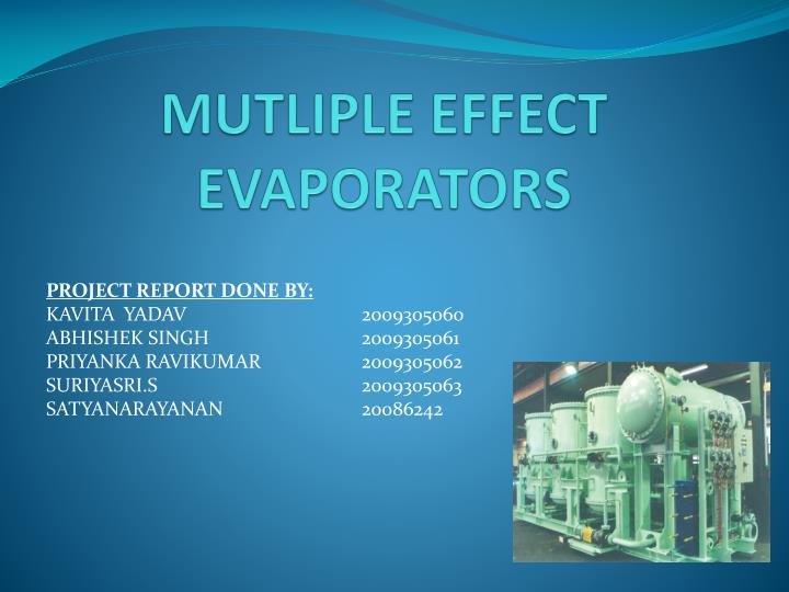 Mutliple effect evaporators