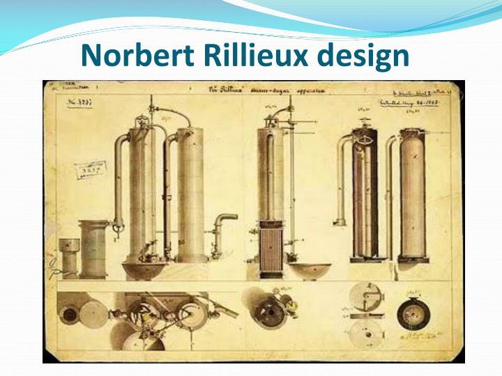 Norbert Rillieux design
