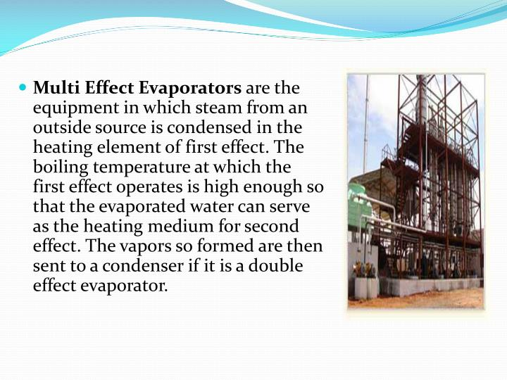 Multi Effect Evaporators