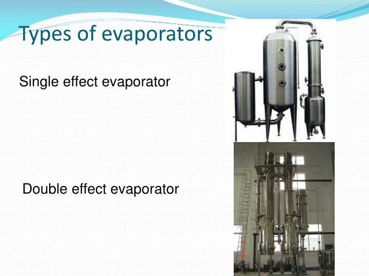 Types of evaporators