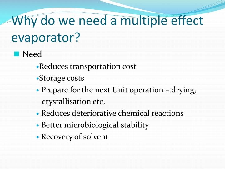 Why do we need a multiple effect evaporator?