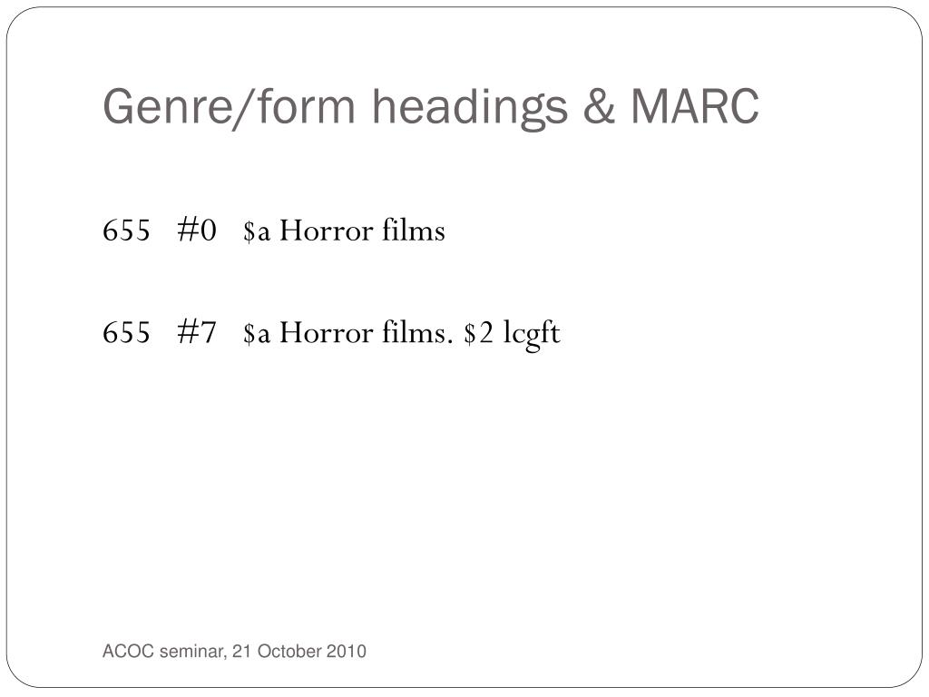 Genre/form headings & MARC
