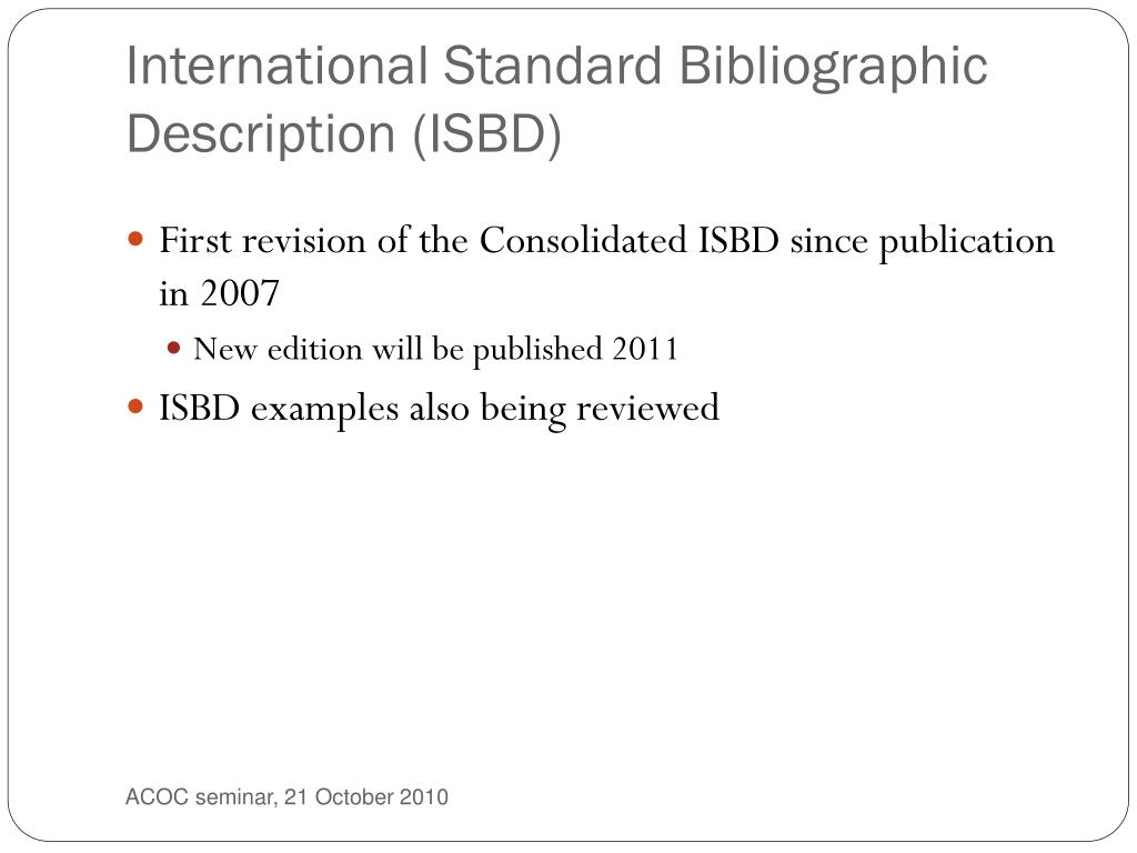 International Standard Bibliographic Description (ISBD)