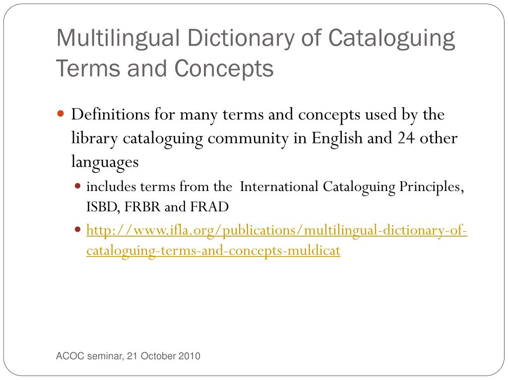 Multilingual Dictionary of Cataloguing Terms and Concepts