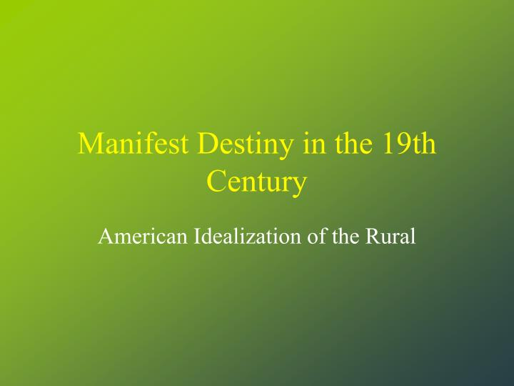 pros and cons of manifest destiny essay You could get moralistic about it in that case, i can not think of many pros, considering the fate of the native american, plus untold acres of land tied up for farming, locking out whatever was living there before.