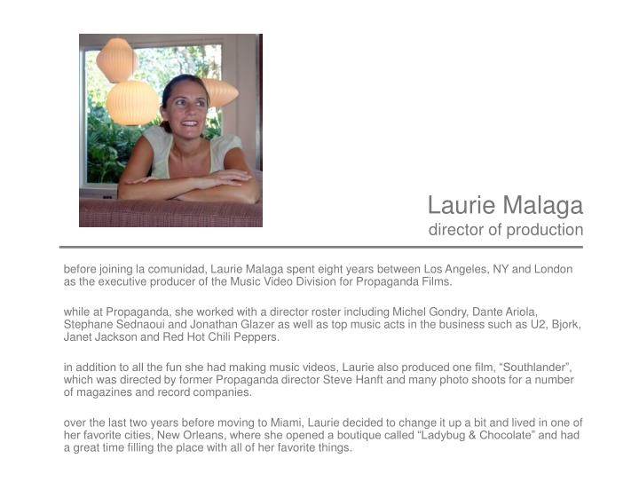 Laurie Malaga