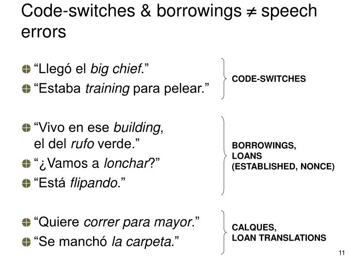 Code-switches & borrowings
