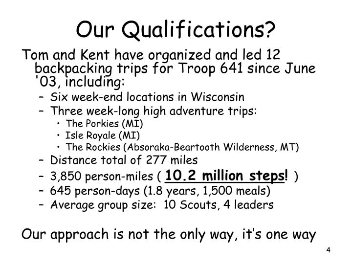Our Qualifications?