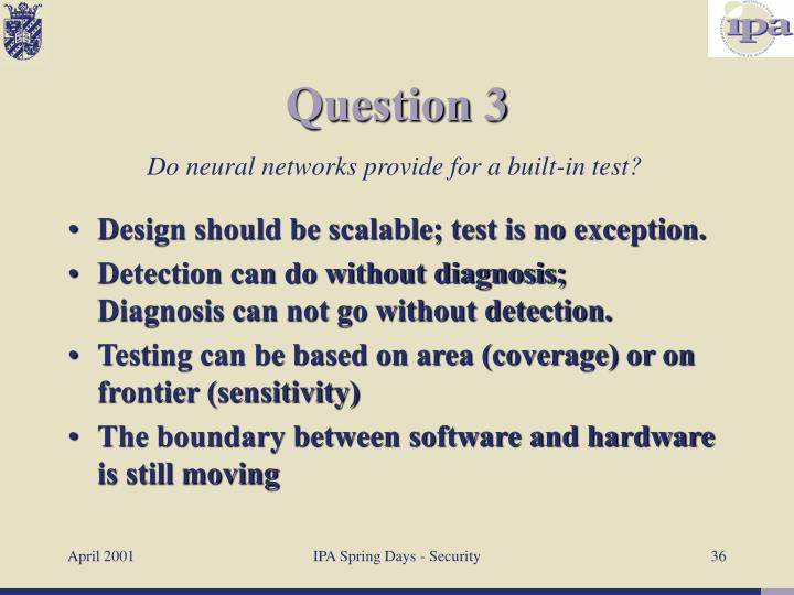 Design should be scalable; test is no exception.