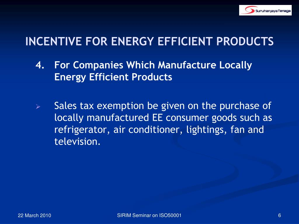 INCENTIVE FOR ENERGY EFFICIENT PRODUCTS