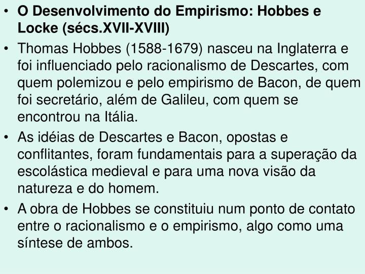 O Desenvolvimento do Empirismo: Hobbes e Locke (sécs.XVII-XVIII)