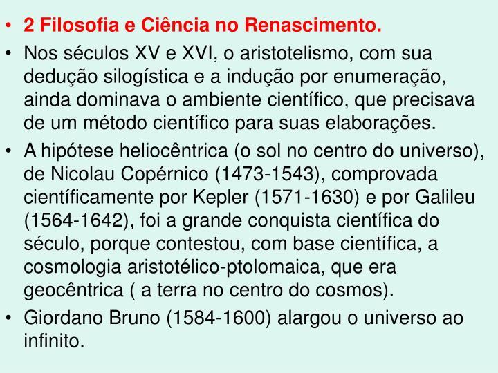 2 Filosofia e Ciência no Renascimento.