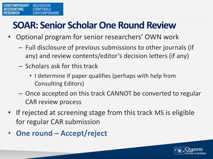 SOAR: Senior Scholar One Round
