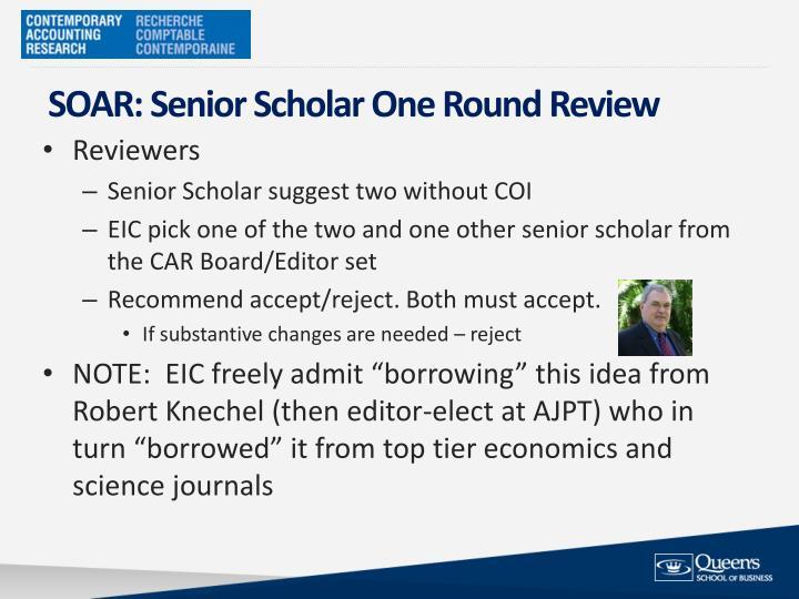 SOAR: Senior Scholar One Round Review