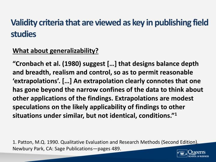 Validity criteria that are viewed as key in publishing field studies