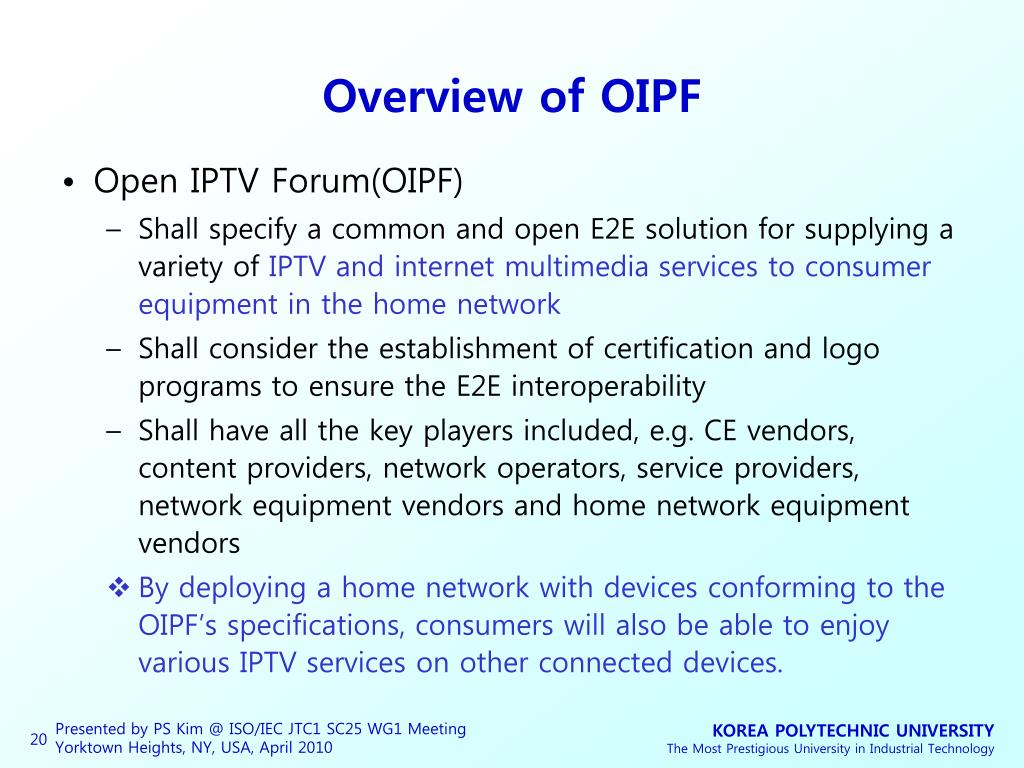 Overview of OIPF