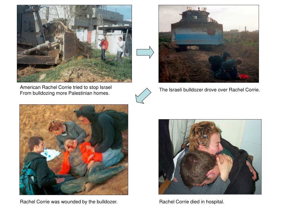 American Rachel Corrie tried to stop Israel