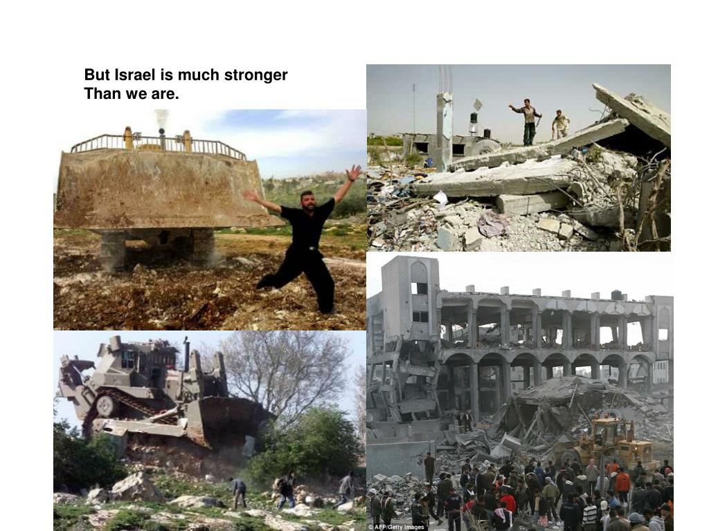 But Israel is much stronger