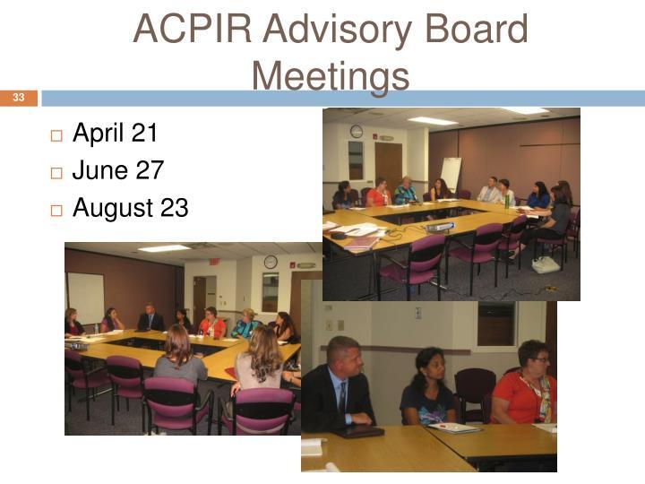 ACPIR Advisory Board Meetings