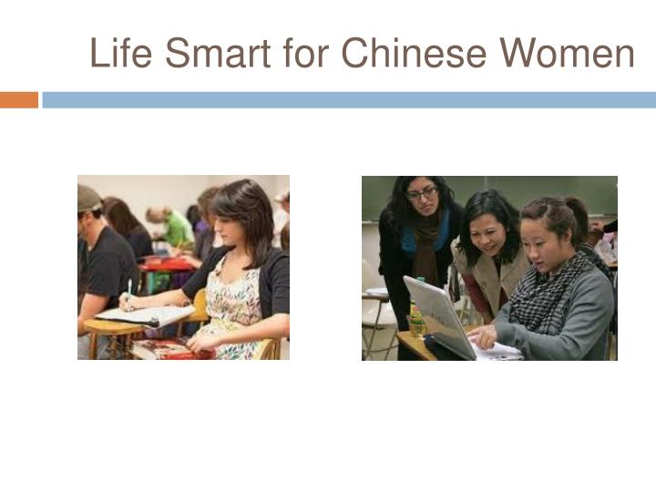 Life Smart for Chinese Women