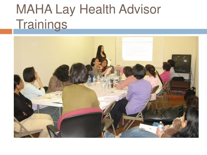 MAHA Lay Health Advisor Trainings