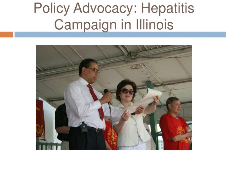 Policy Advocacy: Hepatitis Campaign in Illinois
