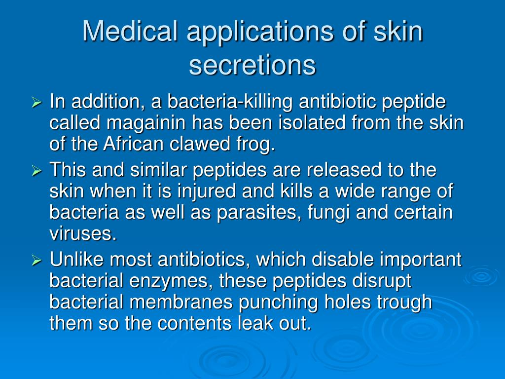 Medical applications of skin secretions