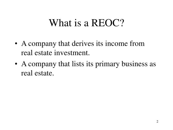 What is a REOC?