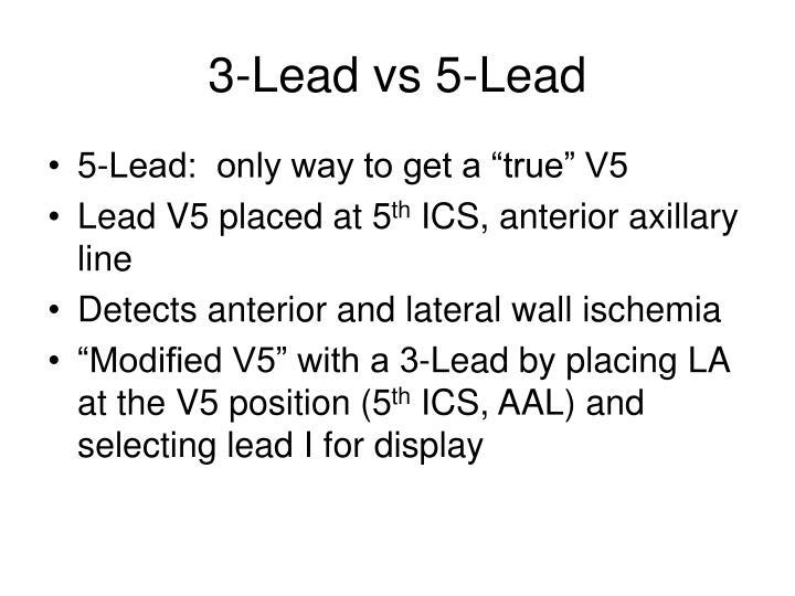 3-Lead vs 5-Lead