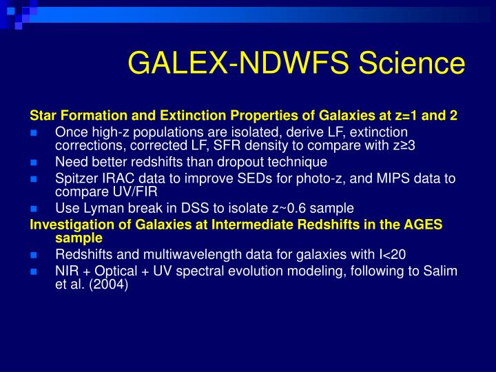 GALEX-NDWFS Science