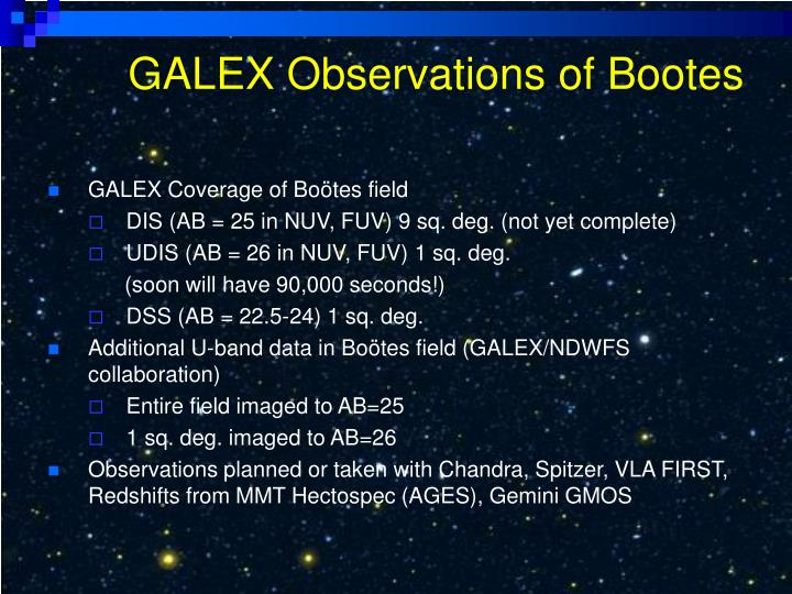 GALEX Observations of Bootes