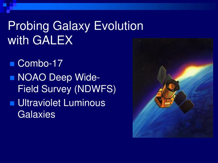 Probing Galaxy Evolution