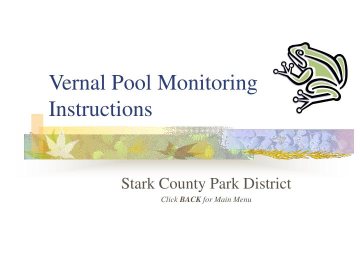 Vernal pool monitoring instructions l.jpg