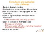 consultants and evaluation the challenge1