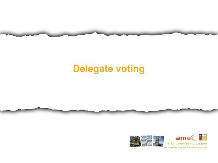 Delegate voting