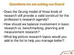 questions we are asking our board
