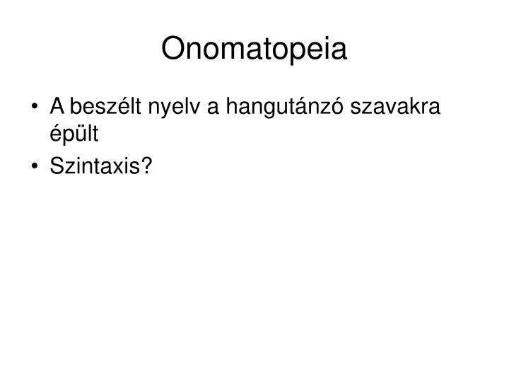 Onomatopeia